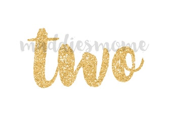 Glitter Birthday Two DIY Iron on T Shirt Transfer Second Birthday Baby Girl (Gold Glitter Two)
