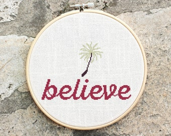 Believe - Cross stitch pattern, inspirational quote, embroidery pattern, Pdf PATTERN ONLY (Q006)