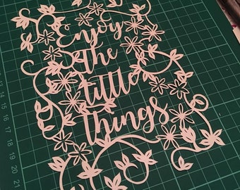 Enjoy the Little Things Papercutting Template