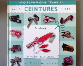 "Book, sewing, ""Belts"" to do it yourself, collection ""time tamed"""