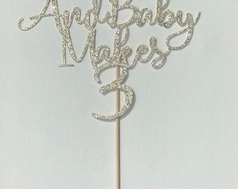 And Baby Makes 3 Cake Topper