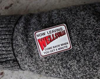 Wellsville Sign Pin