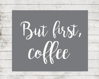 But First Coffee Print Kitchen decor Coffee Wall Art Kitchen Wall decor Coffee Printable coffee quotes Home Decor Digital Print