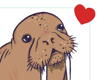 This Walrus Loves You Art Print 4x6 inches
