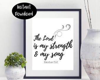 The Lord Is My Strength And My Song Exodus 15:2 INSTANT DOWNLOAD
