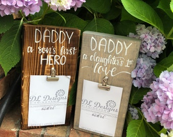 Daddy sons first hero, daughters first lovd hand lettered stained wood father day