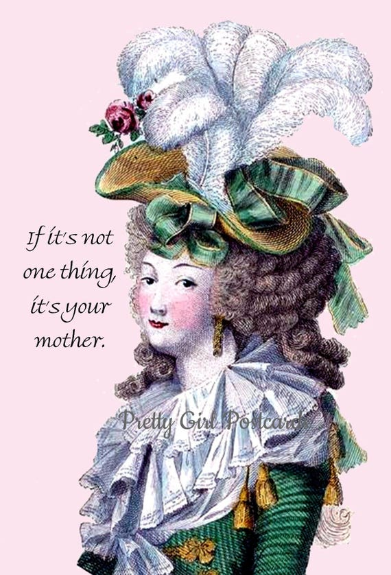 If It's Not One Thing It's Your Mother Funny Marie Antoinette Card Postcard Funny Quote Funny Saying Pretty Girl Postcards Free Ship in USA