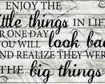 Enjoy the little things in life SVG, PNG, JPEG