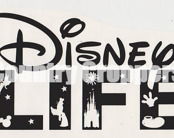 Large Vinyl Decal - Disney LIFE | Wall Decal | Car Decal | Removable