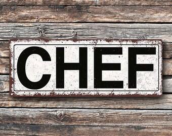 Chef Metal Street Sign, Rustic, Vintage  TFD2044