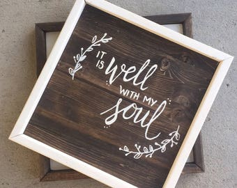 """Wood Sign """"it is well"""""""