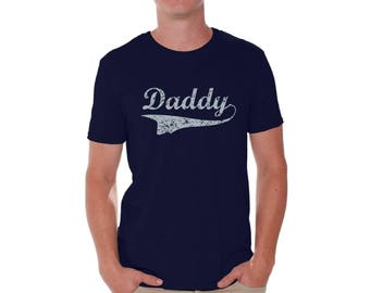 Daddy Shirt T shirt Tops Fathers Day Gift Daddy To Be Gift for Dad Best Dad Ever Gift for Him