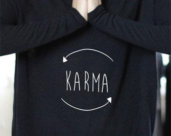 Karma Shirt - Yoga Top - Yoga Tops - Yoga Shirt - Yoga Shirts - Yoga Long Sleeve - Long Sleeve Yoga Top - Karma - Karma Tumblr - Karma