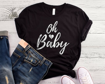 Oh Baby Pregnancy Announcement Shirt. Mom to be Shirt. Pregnant Shirt. Maternity Shirt. Pregnancy Shirt. Mom to be Gift. Pregnancy Gift