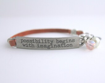 Inspirational Quote Bracelet, Possibility Begins with Imagination, Leather Bracelet, Travel Quote, Inspiration Jewelry, Layering Bracelet