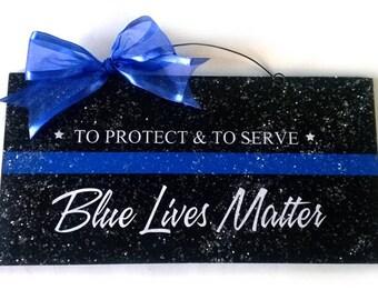 Blue Lives Matter sign.