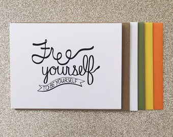Free Yourself To Be Yourself A2 Greeting Card, Typography Print, Motivation, Inspiring Cards, Pep Talk, Monochrome Art