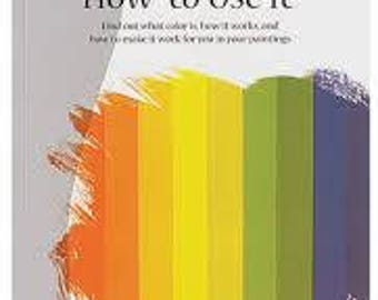 Color and How to Use It - Paperback - Art Book
