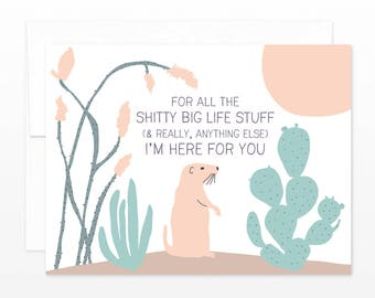 Desert Thinking of You Card - For All the Shitty Big Life Stuff... Card, Friendship Card, Everyday Card