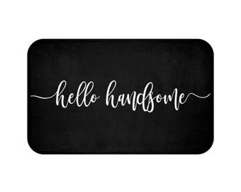 hello handsome bath mat, stylish bath mat, black and white bath mat, bathroom decor