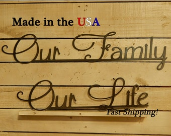 Our Family Our Life, 2 piece set, Wall Signage, Sayings, Newlyweds, Wedding Gifts, Love Decor, Entry Sign, Home Decor, Metal, S1184