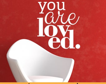 You Are Loved White | Home Office Kitchen Nursery Inspirational Quotes | Removable Wall Decal Sticker | MS132VC-white