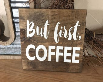 but first coffee helps sign hand painted sign wood sign coffee