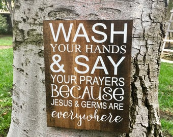 Rustic home decor,rustic bathroom decor,funny bathroom decor,farmhouse bathroom decor,bathroom sign,wash your hands and say your prayers