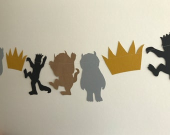 Where the Wild Things Are Garland Banner, Birthday Decor, Baby Shower, Photo Prop, Wild One