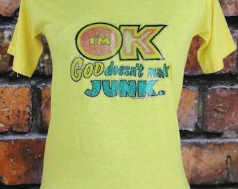 I'm OK God Doesn't Make Junk Vintage 70s Glitter T-Shirt