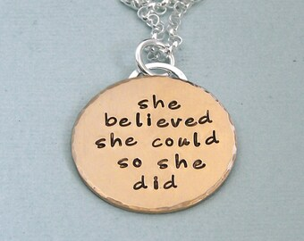 She believed she could so she did - Gold Filled Affirmation Pendant on Sterling Silver Chain