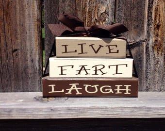 Live Fart Laugh wood stacker blocks--funny family decor