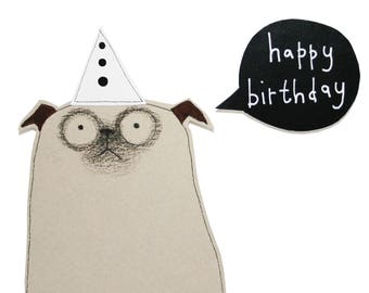 Pug Birthday Card, Cute Pug Card, Happy Birthday Pug Card, Dog Lover Card, Handmade Card, Fawn Pug Card, Funny Pug Card, Poosac