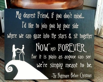 Nightmare Before Christmas Sign, My Dearest Friend if you don't mind, Now and Forever, Wood Sign, Jack and Sally