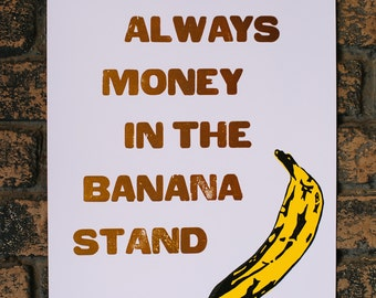 Arrested Development Banana Stand Quote Letterpress Print