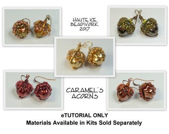 eTUTORIAL ONLY for Caramel's Acorn Earrings and Component