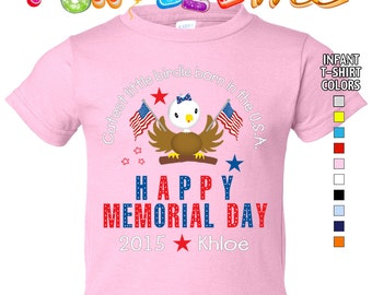 Happy Memorial Day - Cutest Little Birdie Born in the USA - T-Shirt - Girls - infant - Personalized with Name & Year