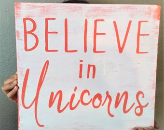 Believe in Unicorns Sign, UNICORNS, unicorn sign, Believe Unicorns