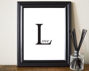 Love Printable. Love Print. Modern Love Print. Black And White Love Print. Love Wall Art. Love Poster. Love Typography. 8 x 10 Print