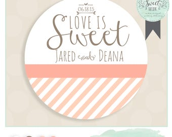 "custom wedding favor sticker. Color of Choice. Size 2"" Round. LOVE IS SWEET. Deanna collection in Peach, personalized sticker"