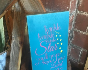 Twinkle, Twinkle Little Star You'll Never Know How Loved You Are