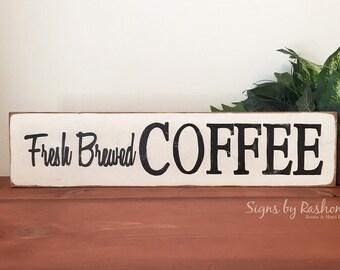 Coffee Sign, Wooden Coffee Sign, Coffee bar Sign, Fresh Brewed Coffee,  Farmhouse Kitchen Sign, Large Coffee Sign, rustic coffee sign