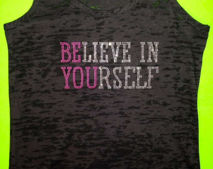 Cyber Monday Sale .Believe In Yourself motivation tank top . Womens rhinestone workout tank top . Positive fitness tank . workout gift.