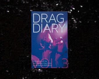 Drag Diary Vol. 3: A Photo Zine by Brandon Redenius