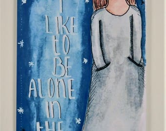 Art print: Sometime I like to be alone in the dark