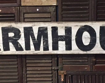 "7"" x 48"" ""Farmhouse"" vintage style sign."