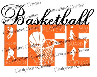 "SVG PNG DXF Eps Ai Wpc Cut file for Silhouette, Cricut, Pazzles, ScanNCut  -""Basketball Life""  svg"