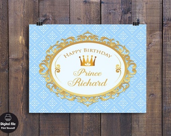 Prince Backdrop - Birthday Party Decor, Personalized Printable Wall Art, Boy Birthday Celebration, Baby Blue Gold Table Banner, Royal Crown