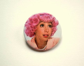 Grease Pink ladies - Frenchy - button badge or magnet 1.5 Inch