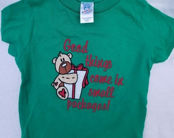 Good Things Come in Small Packages Embroidered Tshirts